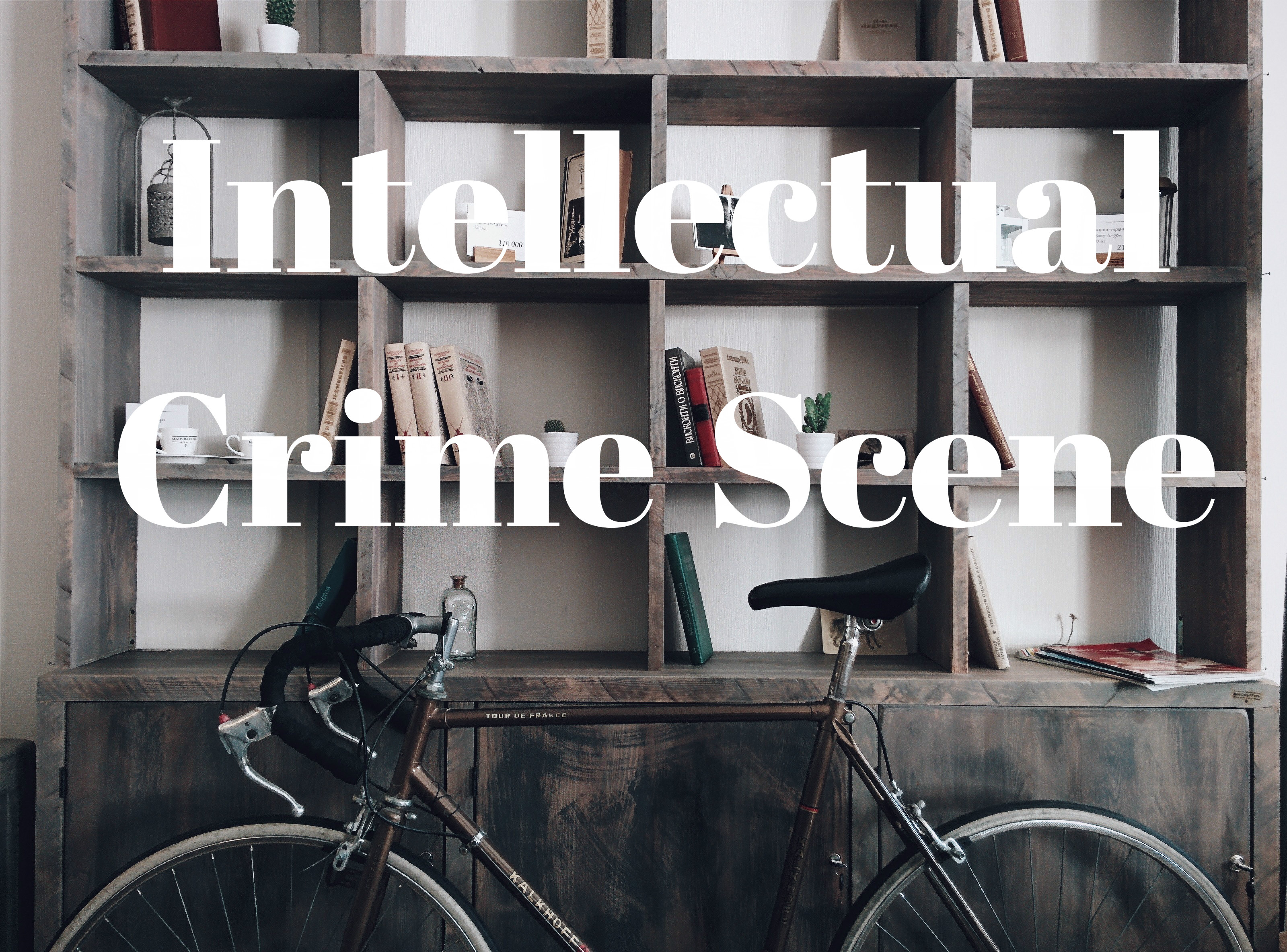 Intellectual Crime Scene
